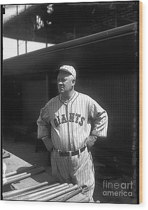 John Mcgraw -  New York Giants Wood Print by David Bearden