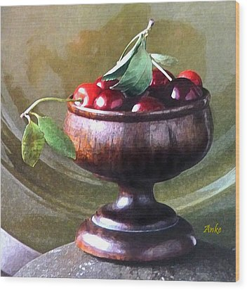 Just A Bowl Of Cherries Wood Print by Anke Wheeler