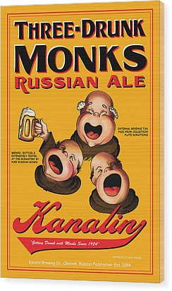 Kanalin Three Drunk Monks Wood Print by John OBrien