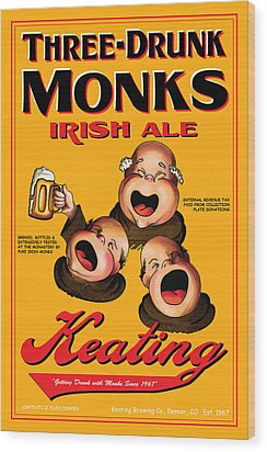 Keating Three Drunk Monks Wood Print by John OBrien