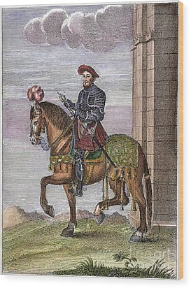 King Francis I (1494-1547) Wood Print by Granger