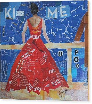Kiss Me Wood Print by Lynn Chatman