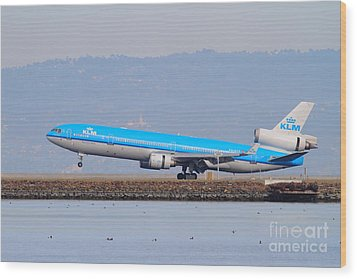 Klm Royal Dutch Airlines Jet Airplane At San Francisco International Airport Sfo . 7d12157 Wood Print by Wingsdomain Art and Photography