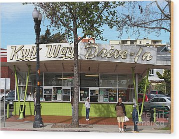 Kwik Way Drive-in Fast Food Restaurant . Oakland California . 7d13521 Wood Print by Wingsdomain Art and Photography