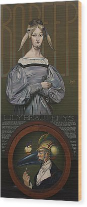 Lily Beau Pepys Wood Print by Patrick Anthony Pierson