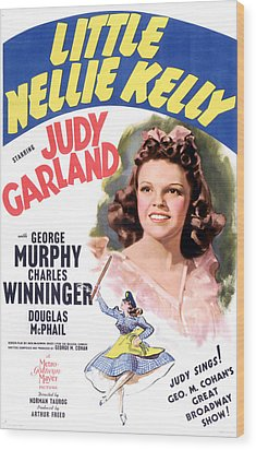 Little Nellie Kelly, Judy Garland, 1940 Wood Print by Everett