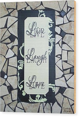 Live-laugh-love Tile Wood Print by Cynthia Amaral