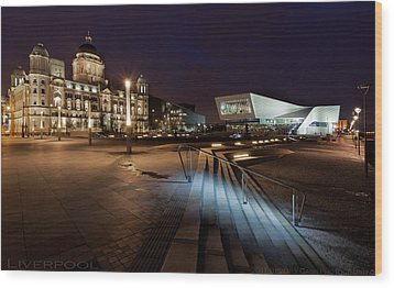 Liverpool - The Old And The New  Wood Print by Beverly Cash