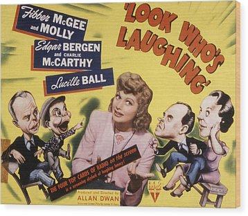 Look Whos Laughing, Edgar Bergen Wood Print by Everett