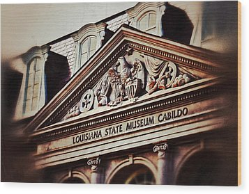 Wood Print featuring the photograph Louisiana State Museum Cabildo by Jim Albritton