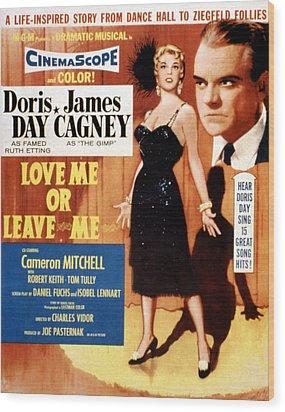 Love Me Or Leave Me, Poster Art, Doris Wood Print by Everett