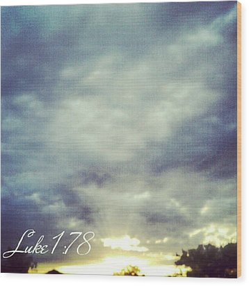 Luke 1:78 Esv  Because Of The Tender Wood Print by Kel Hill