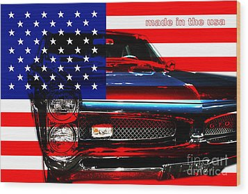 Made In The Usa . Pontiac Gto Wood Print by Wingsdomain Art and Photography