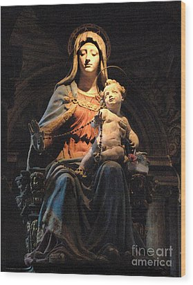 Madonna And Jesus Wood Print by Bob Christopher