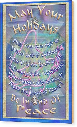 Madonna Dove And Chalice Vortex Over The World Holiday Art With Text Wood Print