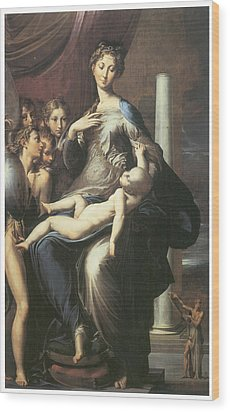 Madonna With The Long Neck Wood Print by Parmigianino