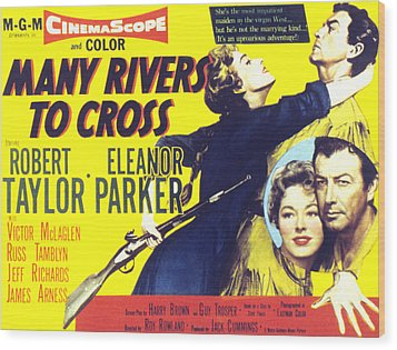Many Rivers To Cross, Eleanor Parker Wood Print by Everett