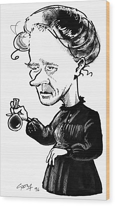 Marie Curie, Caricature Wood Print by Gary Brown