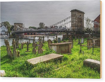 Marlow Bridge From All Saints Graveyard Wood Print by Chris Day