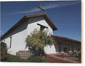 Mission Francisco Solano - Downtown Sonoma California - 5d19298 Wood Print by Wingsdomain Art and Photography