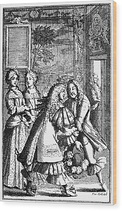 Moliere: Pr�cieuses, 1682 Wood Print by Granger