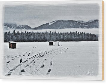 Wood Print featuring the photograph Montana Ice Fishing by Janie Johnson
