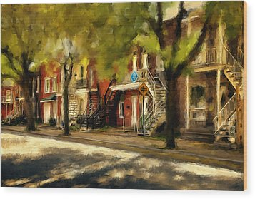 Montreal Street Wood Print by Diane Dugas