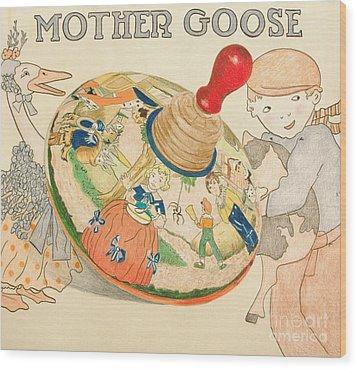 Mother Goose Spinning Top Wood Print by Glenda Zuckerman