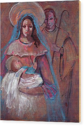 Mother Mary With Joseph And Jesus Baby Wood Print by Mary DuCharme