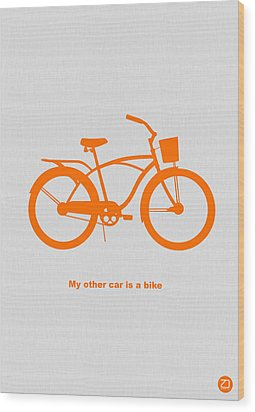 My Other Car Is Bike Wood Print by Naxart Studio