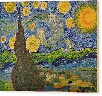 My Starry Night Inspired By The Master Vincent Van Gogh Wood Print by Evelyn SPATZ