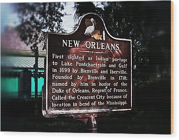 Wood Print featuring the photograph New Orleans History Marker by Jim Albritton