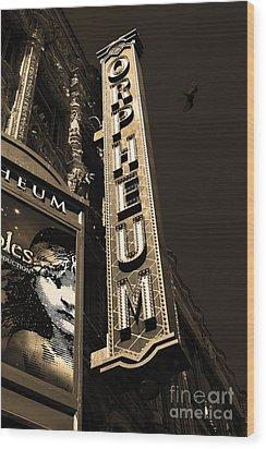 Nightfall At The Orpheum - San Francisco California - 5d17991 - Sepia Wood Print by Wingsdomain Art and Photography