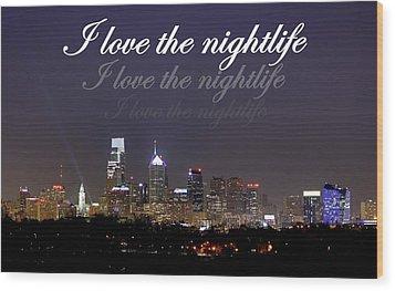 Nightlife Wood Print by Deborah  Crew-Johnson
