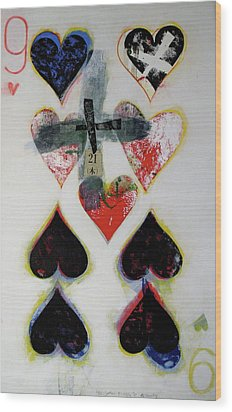 Wood Print featuring the painting Nine Of Hearts 21-52 by Cliff Spohn