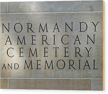 Normany Ww II American Cemetery And Memorial  Wood Print
