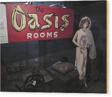 Oasis Bordello Basement - Wallace Idaho Wood Print by Daniel Hagerman