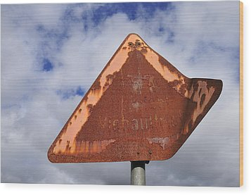 Old And Rusty Traffic Sign Wood Print by Matthias Hauser