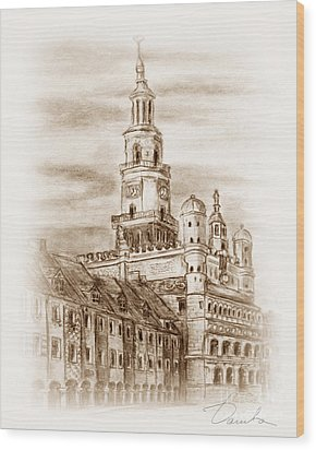 old town Poznan Wood Print by Danuta Bennett