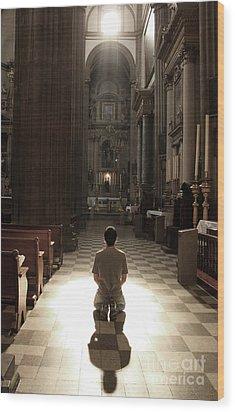 On My Knees In Prayer Wood Print by Rick Wolfryd