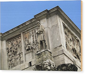 On Top Of The Arch Of Constantine Wood Print