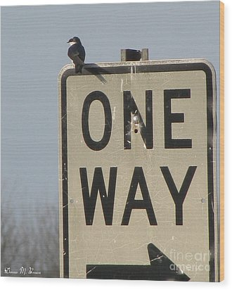 One Way Wood Print