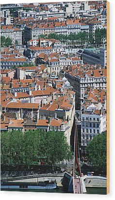 Overhead Of City, Lyon, Rhone-alpes, France, Europe Wood Print by Glenn Van Der Knijff