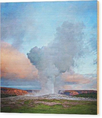 Painterly Old Faithful, Yellowstone National Park Wood Print by Trina Dopp Photography