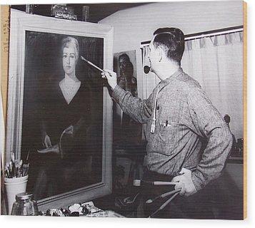 Painting A Portrait Wood Print by Bill Joseph  Markowski