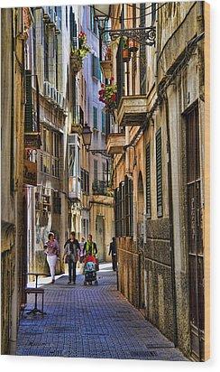 Palma Mallorca Street Scene Wood Print by David Smith