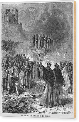 Paris: Burning Of Heretics Wood Print by Granger