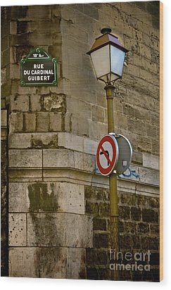 Wood Print featuring the photograph Paris Street Corner by Kim Wilson