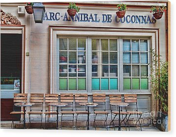 Wood Print featuring the photograph Parisian Cafe by Kim Wilson