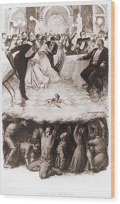 Party Of The Well-to-do Is Disrupted Wood Print by Everett